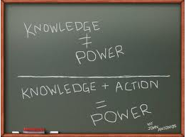 Knowledge and Action is Power